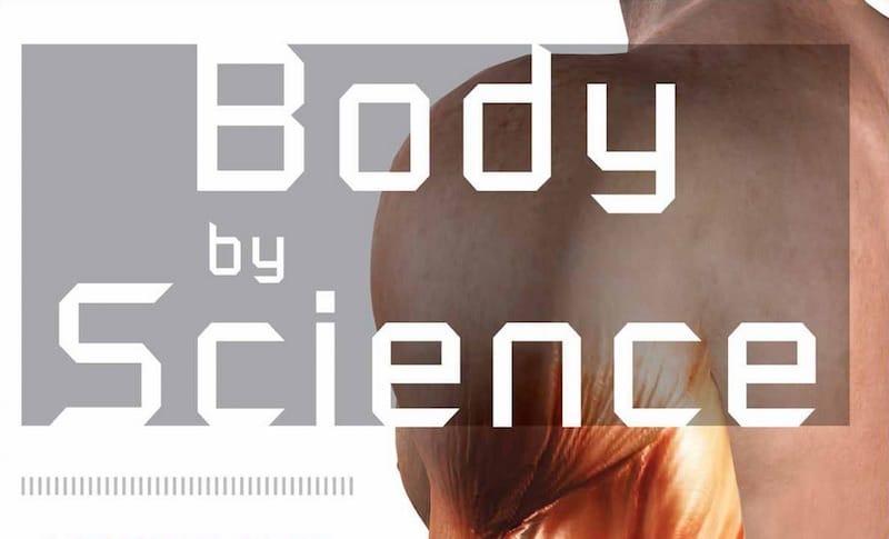 Body By Science, El cuerpo segun la ciencia