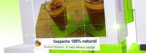 Gazpacho - Refresco natural de verduras